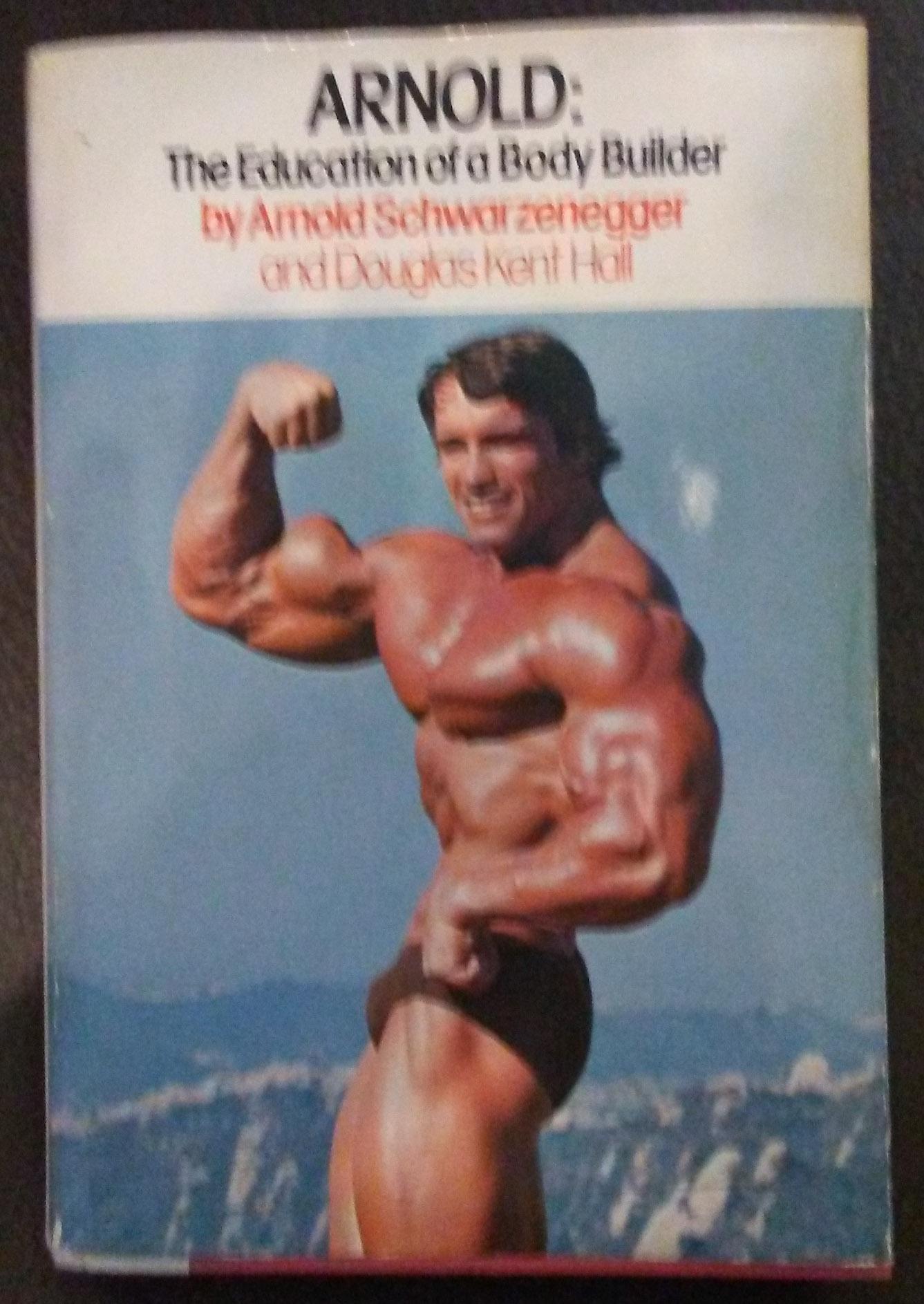 Arnold Bir Vücutçunun Eğitimi